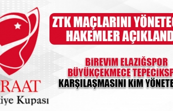 Elazığspor-Büyükçekmece Tepecikspor Maçını Kim Yönetecek?