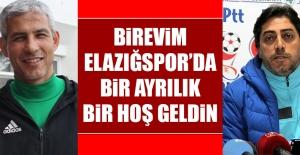 Elazığspor'da Bir Ayrılık Bir Hoş Geldin