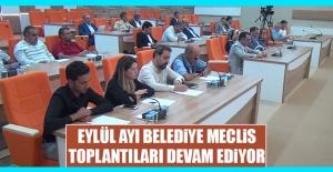 Eylül Ayı Belediye Meclis Toplantıları Devam Ediyor