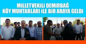 Milletvekili Demirbağ, Köy Muhtarları İle Bir Araya Geldi