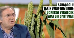 Saraçoğlu Tarih Verip Duyurdu: Ücretsiz...