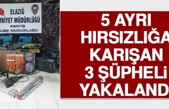 5 Ayrı Hırsızlığa Karışan 3 Şüpheli Yakalandı
