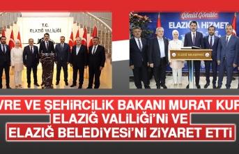 Bakan Kurum Elazığ Valiliği'ni ve Elazığ Belediyesi'ni Ziyaret Etti