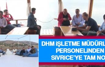 DHM İşletme Müdürlüğü Personelinden Sivrice'ye Tam Not
