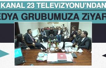 Kanal 23 Televizyonu'ndan Medya Grubumuza Ziyaret