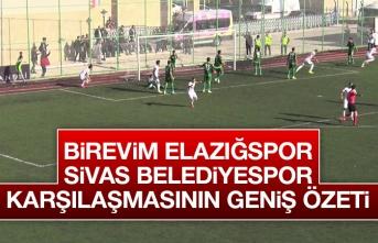 Birevim Elazığspor - Sivas Belediyespor Maçı Özeti