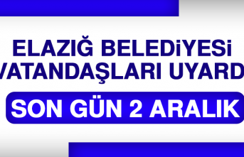 Elazığ Belediyesi Vatandaşları Uyardı!