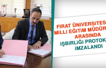 Fırat Üniversitesi İle Milli Eğitim Müdürlüğü Arasında İşbirliği Protokolü İmzalandı