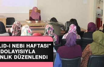 """""""Mevlid-İ Nebi Haftası"""" Dolayısıyla Etkinlik Düzenlendi"""