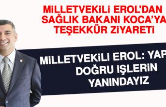 Milletvekili Erol'dan , Sağlık Bakanı Koca'ya Teşekkür Ziyareti