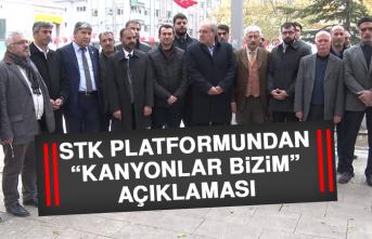 """STK Platformundan, """"Kanyonlar Bizim"""" Açıklaması"""