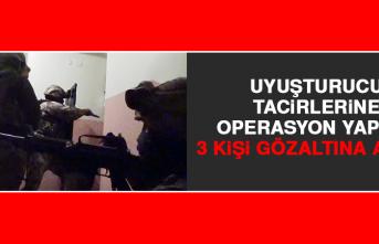 Uyuşturucu Tacirlerine Operasyon Yapıldı
