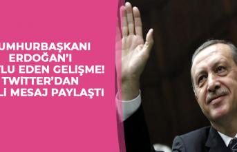 Cumhurbaşkanı Erdoğan'ı Mutlu Eden Gelişme!