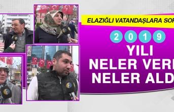 Elazığlı Vatandaşlar 2019 Yılını Değerlendirdi