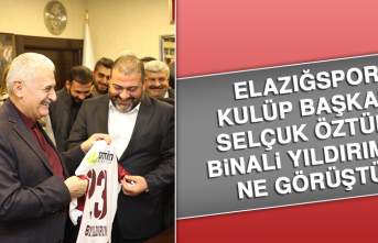 Elazığspor Kulüp Başkanı Selçuk Öztürk Binali Yıldırım'la ne görüştü?