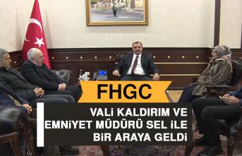 FHGC Vali Kaldırım ve Emniyet Müdürü Sel İle Bir Araya Geldi
