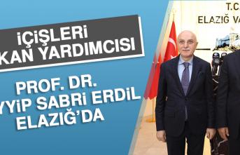 İçişleri Bakan Yardımcısı Prof. Dr. Tayyip Sabri Erdil Elazığ'da