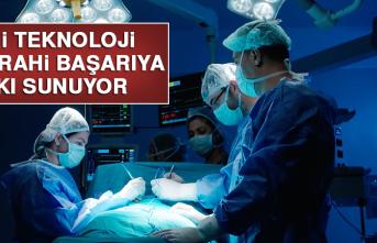 İleri Teknoloji Cerrahi Başarıya Katkı Sunuyor