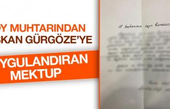 Köy Muhtarından Başkan Gürgöze'ye Duygulandıran Mektup