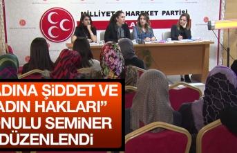 MHP Kadın Kolları Tarafından Seminer Düzenlendi