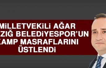 Milletvekili Ağar Elazığ Belediyespor'un Kamp Masraflarını Üstlendi