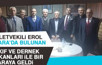 Milletvekili Erol, Ankara'da Bulunan Vakıf Ve Dernek Başkanları İle Bir Araya Geldi