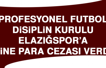 PFDK, Elazığspor'a Yine Para Cezası Verdi
