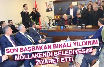 Son Başbakan Binali Yıldırım Mollakendi Belediyesini Ziyaret Etti
