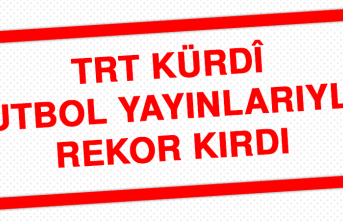 TRT Kürdî, Futbol Yayınlarıyla Rekor Kırdı