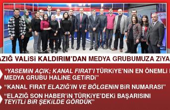 Vali Kaldırım'dan Medya Grubumuza Övgü Dolu Sözler