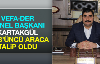 Vefa-Der Genel Başkanı Kartakgül 3323'üncü Araca Talip Oldu