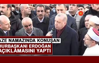 Cenaze Namazında Konuşan Cumhurbaşkanı Erdoğan İlk Açıklamasını Yaptı