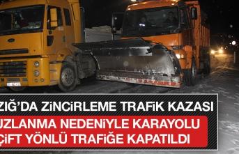 Elazığ'da Zincirleme Kaza! Karayolu Ulaşıma Kapatıldı