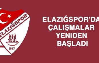 Elazığspor'da Çalışmalar Yeniden Başladı