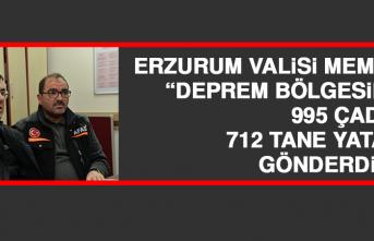Erzurum Valisi Memiş: Deprem Bölgesine 995 Çadır, 712 Tane Yatak Gönderdik