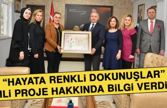 """""""Hayata Renkli Dokunuşlar"""" İsimli Proje Hakkında Bilgi Verdiler"""