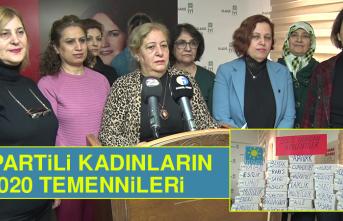 İYİ Partili Kadınların 2020 Temennileri