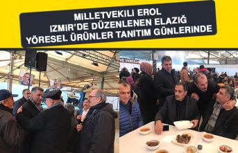 Milletvekili Erol, İzmir'de Düzenlenen Elazığ Yöresel Ürünler Tanıtım Günlerinde