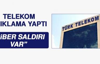 Türk Telekom Açıkladı: Siber Saldırı Var