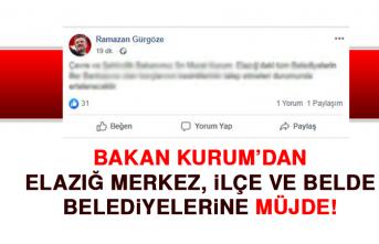 Bakan Kurum'dan Elazığ merkez, ilçe ve belde belediyelerine müjde!