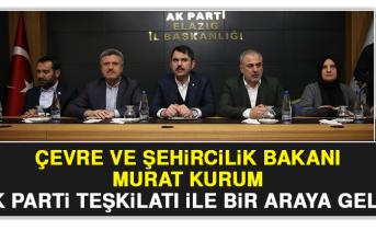 Bakan Murat Kurum AK Parti Teşkilatı İle Bir Araya Geldi