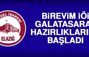 Birevim İÖİ, Galatasaray Hazırlıklarına Başladı