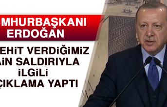 Cumhurbaşkanı Erdoğan, Hain Saldırıyla İlgili Açıklama Yaptı