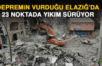 Depremin Vurduğu Elazığ'da 23 Noktada Yıkım Sürüyor