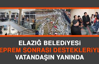Elazığ Belediyesi Deprem Sonrası Destekleriyle Vatandaşın Yanında
