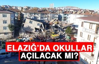 Elazığ'da Okullar Açılacak Mı?