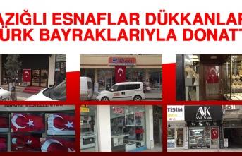 Elazığlı Esnaflar Dükkanlarını Türk Bayraklarıyla Donattı