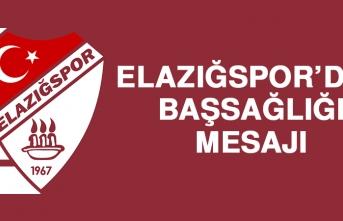 Elazığspor'dan Başsağlığı Mesajı