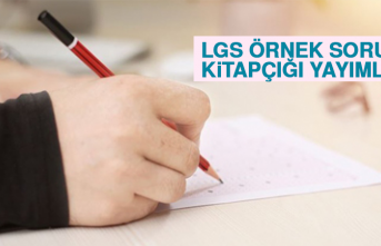 LGS İçin Yeni Örnek Soru Kitapçığı Yayımlandı
