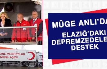 MÜGE ANLI'DAN ELAZIĞ'DAKİ DEPREMZEDELERE DESTEK